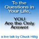 To the Questions in Your Life, YOU Are the Only Answer